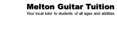 Guitar Teacher/Guitar Lessons - Melton Mowbray & Leicester